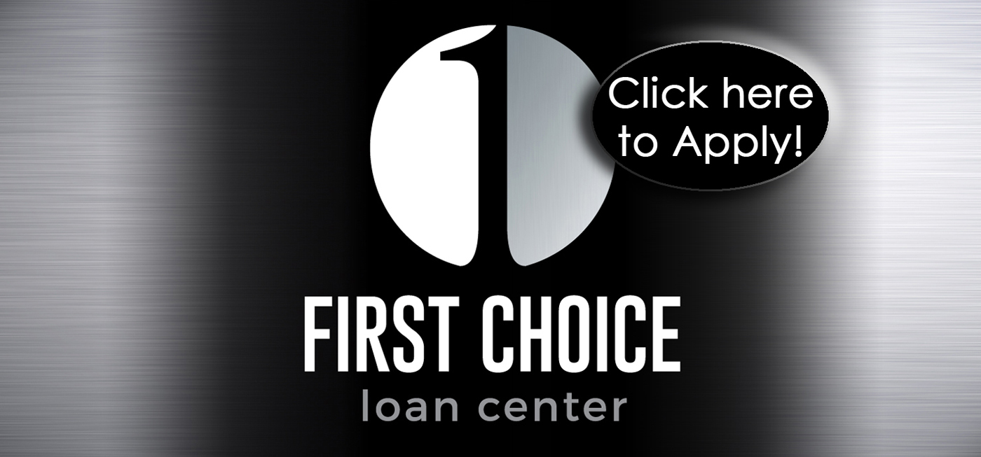 Apply Now with Fist Choice Loan Center